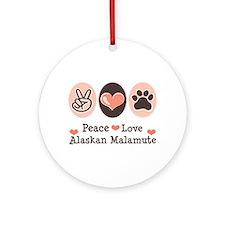 Peace Love Alaskan Malamute Ornament (Round)