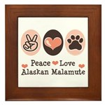 Peace Love Alaskan Malamute Framed Tile