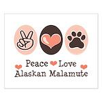 Peace Love Alaskan Malamute Small Poster