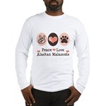Peace Love Alaskan Malamute Long Sleeve T-Shirt