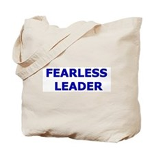 Fearless Leader Tote Bag