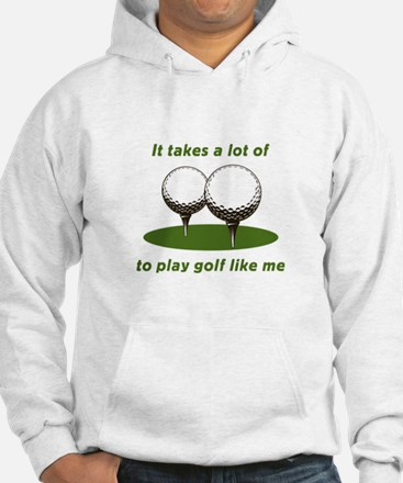 It Takes Balls To Play Golf L Jumper Hoody