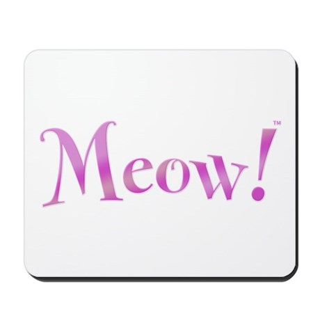 Meow! Mousepad