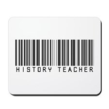 History Teacher Barcode Mousepad