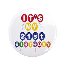 """Balloons 21st Birthday 3.5"""" Button"""