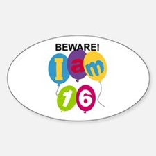 Beware 16th Birthday Oval Decal