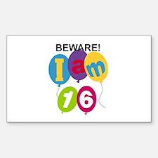 Beware 16th Birthday Rectangle Decal