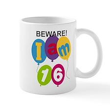 Beware 16th Birthday Small Mug