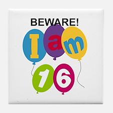 Beware 16th Birthday Tile Coaster