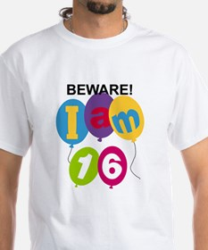 Beware 16th Birthday Shirt