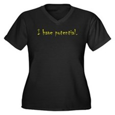 I Have Potential Women's Plus Size V-Neck Dark T-S