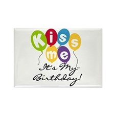 Kiss Me Birthday Rectangle Magnet