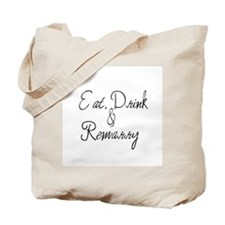 Eat, Drink and Remarry Tote Bag