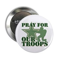 """Pray for our troops 2.25"""" Button"""