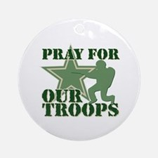 Pray for our troops Ornament (Round)