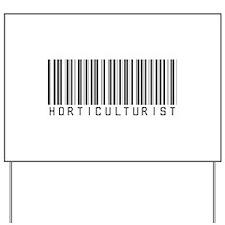 Horticulturist Barcode Yard Sign