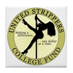 United Strippers College Fund Tile Coaster