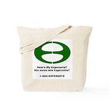 How's my Esperanto Tote Bag