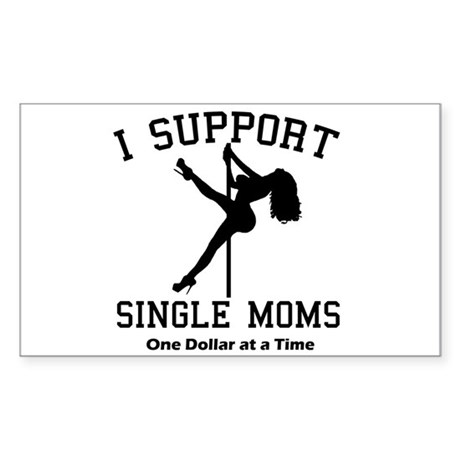 BLK I Support Single Moms Rectangle Sticker