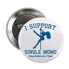 """BL I Support Single Moms 2.25"""" Button"""