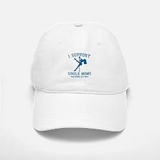BL I Support Single Moms Baseball Baseball Cap