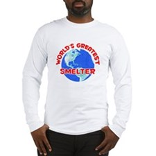 World's Greatest Smelter (F) Long Sleeve T-Shirt
