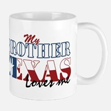 My Brother in TX Mug