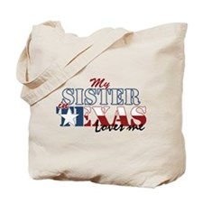 My Sister in TX Tote Bag