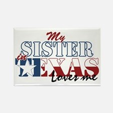 My Sister in TX Rectangle Magnet (100 pack)