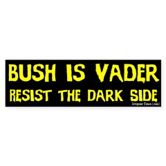 Bush is Vader Bumper Bumper Sticker