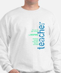 Teacher's Inspire (Blue/Green Sweatshirt