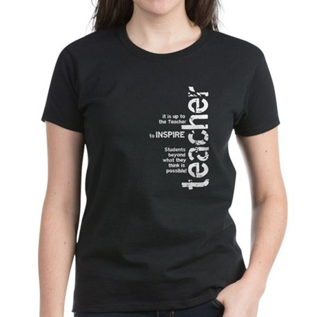 Teachers Inspire (White on Da Women's Dark T-Shirt