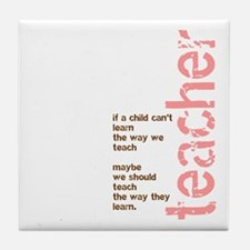If a Child can't Learn (Pink/ Tile Coaster