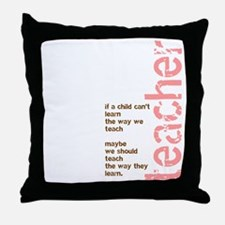 If a Child can't Learn (Pink/ Throw Pillow