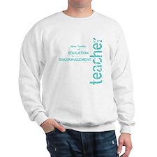 Teacher Encouragement (blue) Sweatshirt