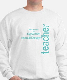 Teacher Encouragement (blue) Sweatshirt
