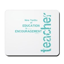 Teacher Encouragement (blue) Mousepad