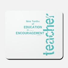Teacher Encouragement (blue) Mousepad