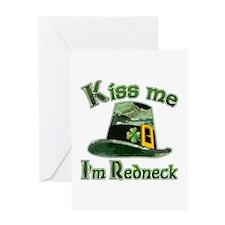 Kiss me I'm Redneck oh Irish Greeting Card