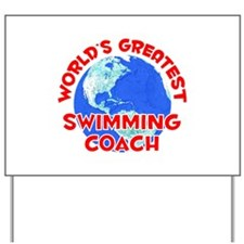 World's Greatest Swimm.. (F) Yard Sign