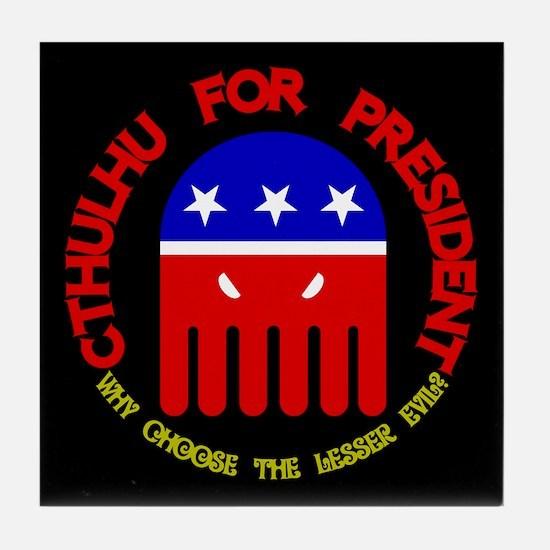 Cthulhu For President Tile Coaster