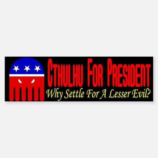 Cthulhu For President Bumper Bumper Bumper Sticker