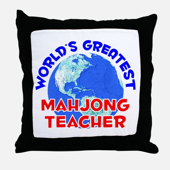 World's Greatest Mahjo.. (E) Throw Pillow