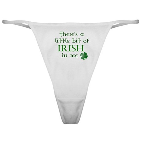 Little bit of Irish in Me Classic Thong