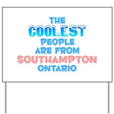 Coolest: Southampton, ON Yard Sign