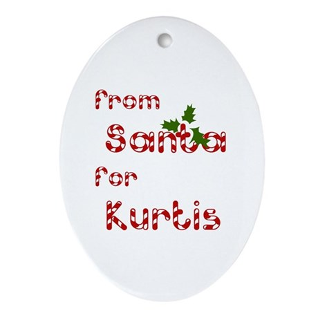 From Santa For Kurtis Oval Ornament