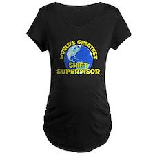 World's Greatest Shift.. (D) T-Shirt