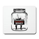 Contain McCain (in a jar) Mousepad