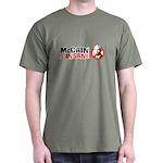McCain is insane Dark T-Shirt