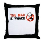 The Mac is whack Throw Pillow